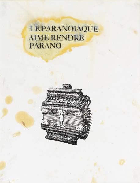 """Gérald Panighi, """"Le Paranoiaque aime rendre parano"""", 2011, 65 x 50,5 cm, Technique mixte sur papier"""