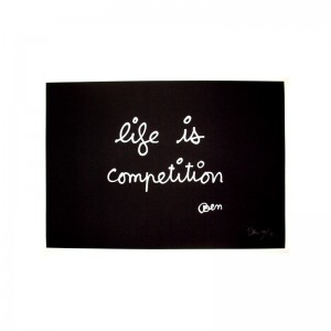 Life is competition